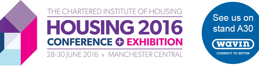 Heading to the Chartered Institute of Housing Conference '16? Visit the Wavin team on stand A30 featured image